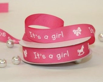 "7/8"" 5 Yards Grosgrain W/It's a girl, Hot Pink W/White Ribbon"