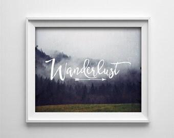 Art Print - Buy One Get One Free - Wanderlust - Inspirational - Travel art - Inspirational Quote - One Word - Gray, Black -SKU:345