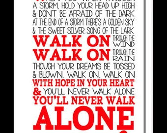 A3 You'll Never Walk Alone - Print Typography song music lyrics for framing ( Print Only )