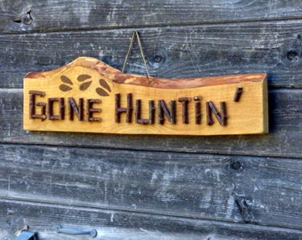 GONE HUNTING SIGN -  Hunter Gift, Rustic Camp Cabin Lodge Decor, Deer Hunting Sign, Wall Sign, Gone Huntin' Live Edge Wood and Twig Letters