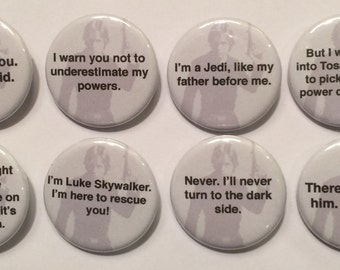 """8 Luke Skywalker Star Wars Quotes  1 1/4"""" Pinback Clasp Buttons"""
