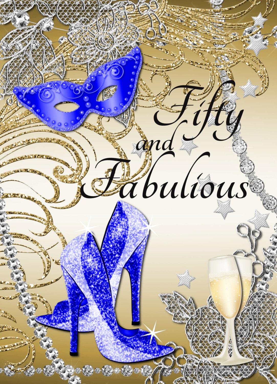 50 Fabulous Ways To Wear Glitter Nails Like A Boss: Fifty And Fabulous Party Invitation 50 And Fabulous