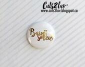 """Badge 1"""" Bain de soleil métallique doré"""