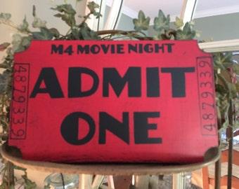 Movie Ticket Admit One Sign, Admit One Movie Ticket Stub Sign, Admit One Handpainted Wood Sign