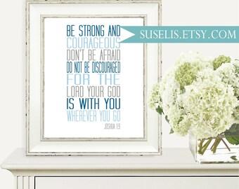 Be strong Printable Scripture, Bible Verse Print, Joshua 1:9 wall art Boy nursery Baby shower gift Navy Blue Gray Instant Download JPG & PDF