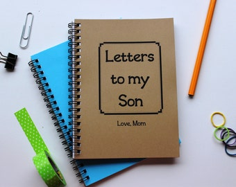 Letters to my Son, Love Mom- 5 x 7 journal