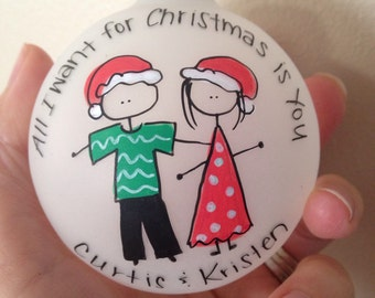 All i want for christmas is you - personalized couple christmas ornament