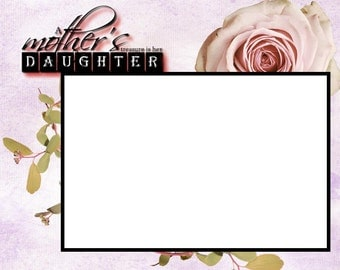 Unframed A Daughter is a Mother's Treasure Mother's Day 8X6 Picture Frame