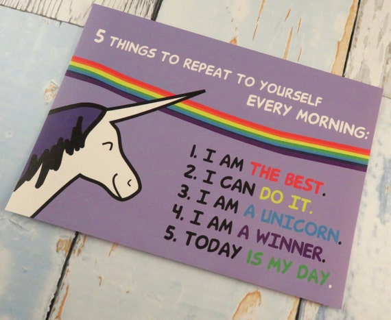 Unicorn 5 Things To Repeat To Yourself Positive