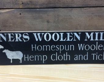 Spinners Woolen Mills - Country Sign, Primitive Sign, Rustic Decor, Home Decor
