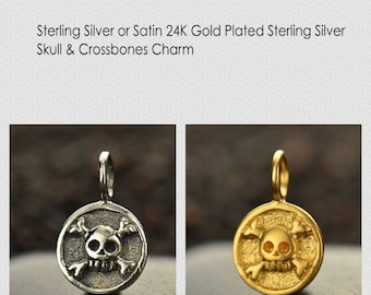 Satin 24K Gold Plated Sterling Silver or Sterling Silver Skull and Crossbones Charm - Holiday