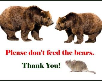 "Cross Stitch Pattern ""Please Don't Feed the Bears""  14 ct. Aida Cloth"