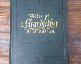 Antiquarian book- Tales of a Grandfather second series, 1875