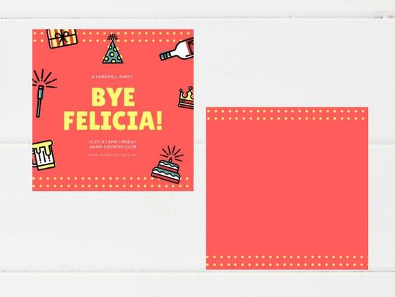 Farewell Party Invitation I Bye Felicia! I Illustrated I Orange I Bold Invitation I Funny Invitation