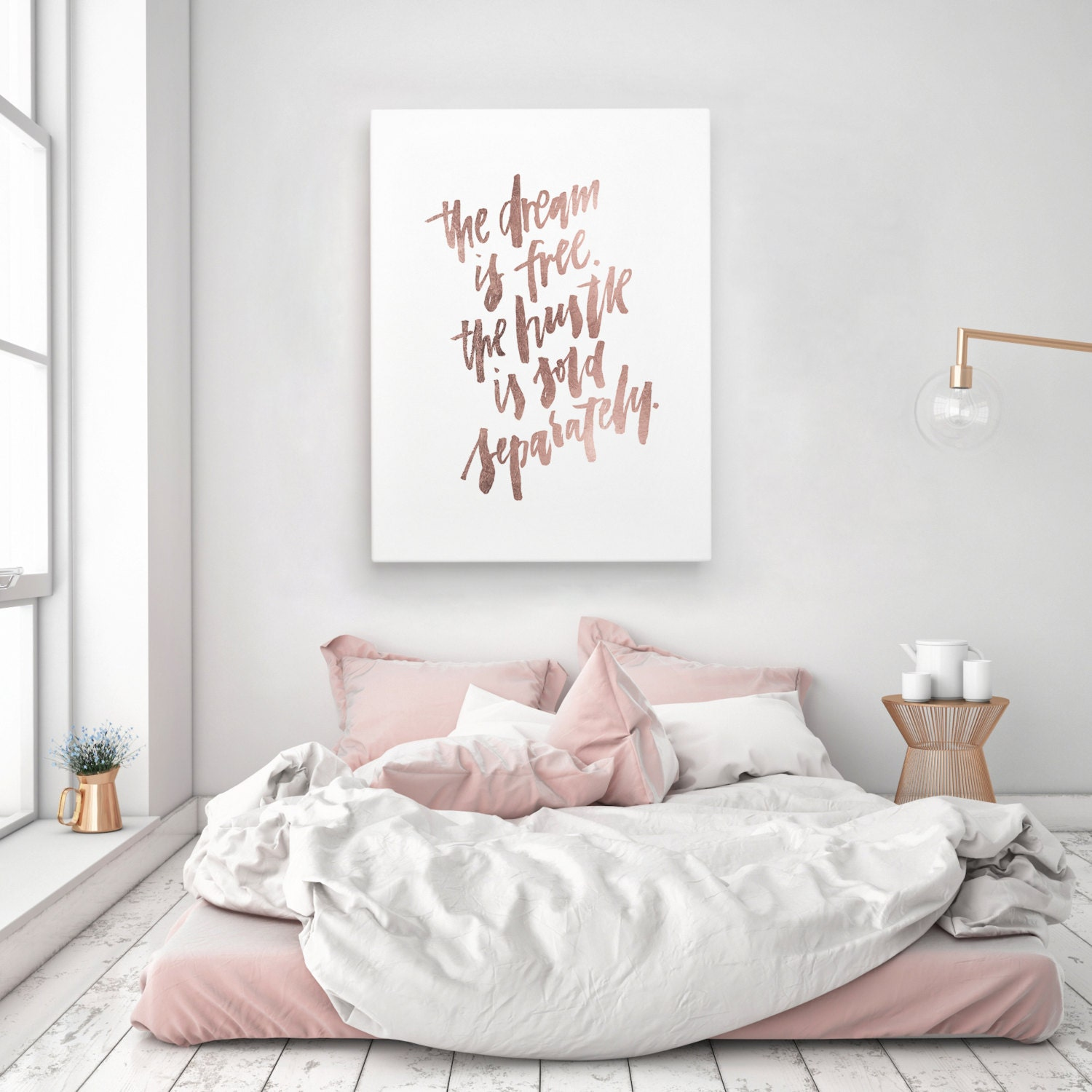The dream is free the hustle sold separately motivation for Decoration maison rose gold