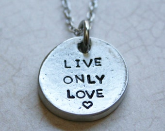 Live only love
