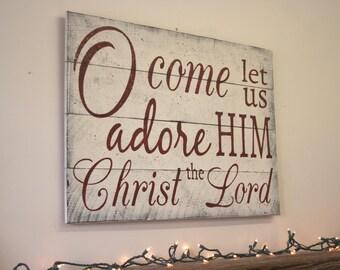 O Come Let Us Adore Him Pallet Sign Rustic Christmas Wall Decor Christmas Mantel Decor Vintage Christmas Sign Christian Wall Art