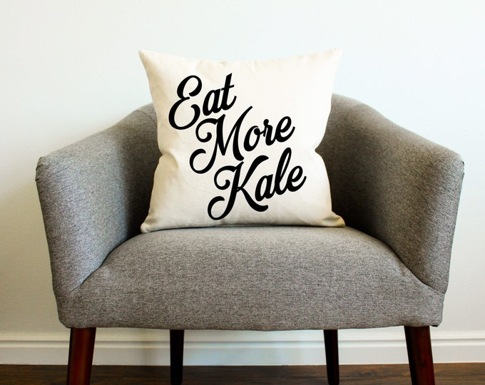 Eat More Kale Pillow