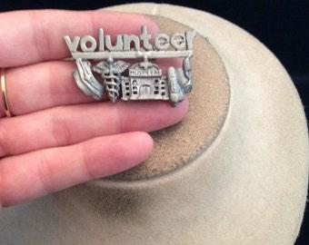 Vintage Signed Ultra Craft Silvertone VOLUNTEER Hospital Themed Pin