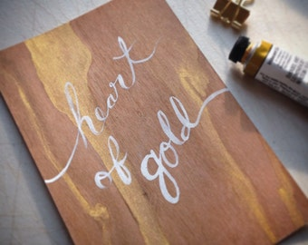 White and Gold Painting-Heart of Gold-Wall Art- Nature Abstract Art-Woodgrain-Gold Ombre-Wood Ombre-Hand Lettering-Art-Calligraphy Wall Art