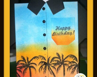 Made to Order Button Down Shirt Shaped Card/Happy Birthday/Happy Father's Day/Cards for him/Tropical Shirt Shaped Card/Specialty Card
