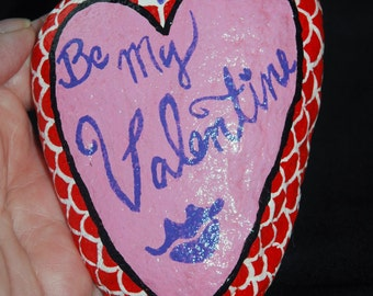 Be My Valentine painted rock