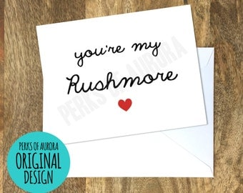 Valentine's Day Card- You're My Rushmore
