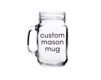 Custom Mason Jar Mug with Handle   16 oz.   Choose Your Font & Color   Personalized Gift