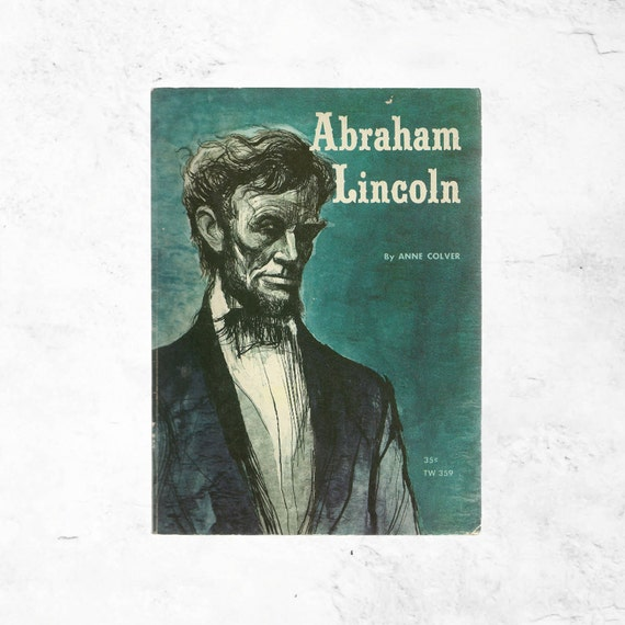 Abe Lincoln Books: Abraham Lincoln Kids Book For The People By TheBookCottage
