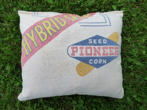 Pioneer Corn Seed Sack Pillow Upcycled Repurposed Hybrid Grain