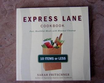 Express Lane Cookbook by Sarah Fritschner, vintage cookbook, Nutritious 1995 cook book