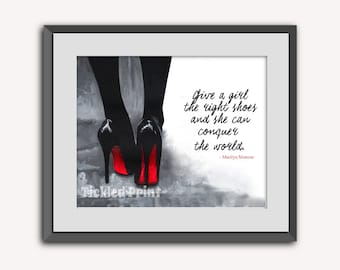 Louboutin Shoes Fashion Quote Personalised Art Print 8x10 10x12 12x16 16x20 A3 A2 A1 Poster Decor Ladies Gift Wedding Birthday Wall Hanging