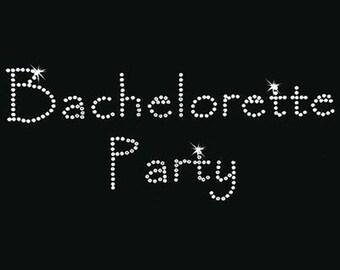 Rhinestone Transfer - Hot Fix Motif - Bachelorette Party - Papyrus
