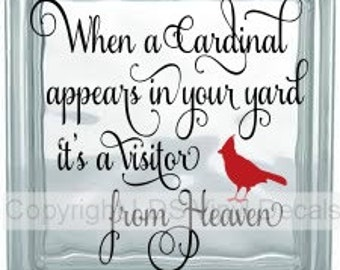 When a Cardinal appears in your yard it's a visitor from Heaven - Memorial Vinyl Lettering for ...