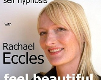 Feel Beautiful, better self image Self Hypnosis, Hypnotherapy CD