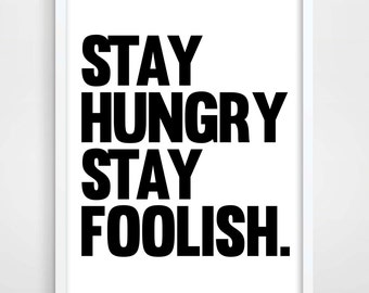 Motivational Wall Decor, Steve Jobs Quote, Scandinavian Art,  Bedroom Wall Decor, Office Poster, Black and White, Stay Hungry Stay Foolish