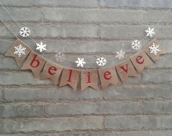 BELIEVE  Burlap Banner –Christmas Burlap Banner, Holiday Garland, Christmas and Holiday decorations, Christmas Photo prop.