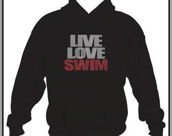 Swim Hoodie/ Swim Sweatshirt/ Swim Clothing/ Swim Gift/ Swimmer Hoodie/ Swimmer Clothing/ Swim/ Rhinestone Live Love Swim Hoodie Sweatshirt