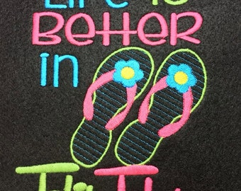 Life Is Better In Flip Flops - 4 Sizes Included - DIGITAL Embroidery DESIGN