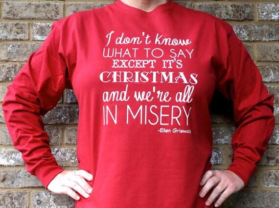 Christmas Vacation Ellen Griswold Quote shirt t-shirt