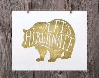 8x10 Printable Decor Christmas Printable Art, Christmas Typography Print, Lets Hibernate Faux Gold Bedroom Decor Bear Printable Gift for Her