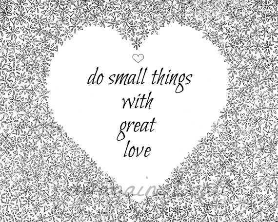 Do Small Things With Great Love Mother Teresa Quote Black