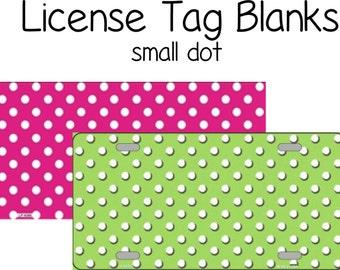 License Tag Blanks - Small Dot
