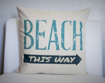 SUMMER CLEARANCE SALE, this way pillow, beach house pillow, lake house pillow, beach house decor
