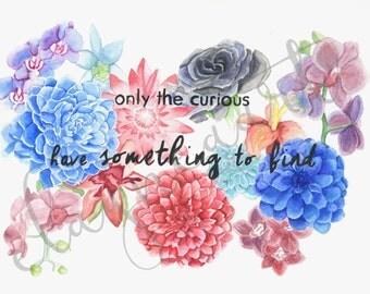 Watercolor Flower & Quote Print