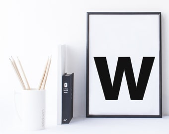 Quote Print and/or Frame - Letter 'w'