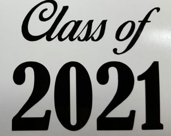 Family car sticker designs - Class Of 2021 Decal Sticker 5 Quot Any Color Senior High School