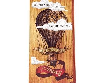 Wood Sign, Home Decor, Inspirational, Hot Air Balloon, Vintage, Steampunk