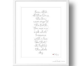 Black and White Script Hafiz Quote Art Print | 8x10 or 11x14 | Valentine's Day