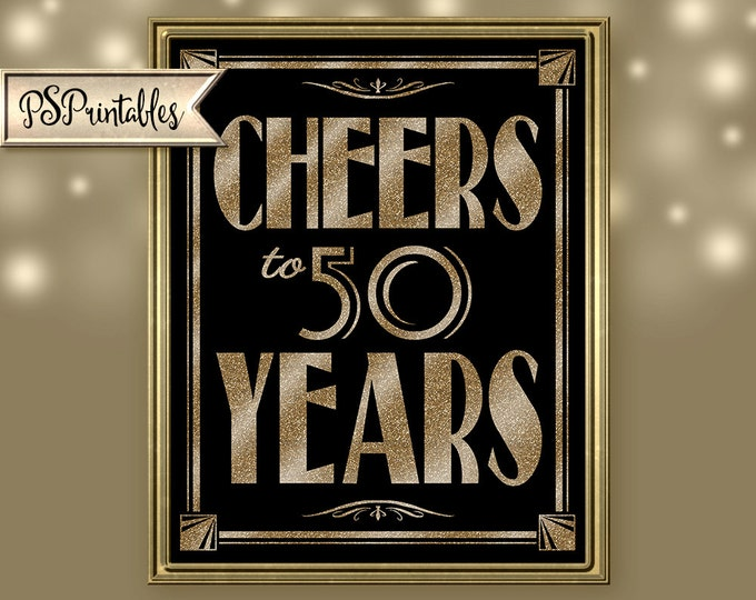 Printable 50th birthday sign - Art Deco - Great Gatsby - 1920's theme - digital file - DIY - black and glitter gold